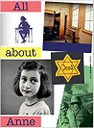 All about Anne by Menno Metselaar and Piet van Ledden : Anne Frank's life story...